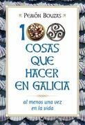100 cosas que hacer en Galicia al menos una vez en la vida