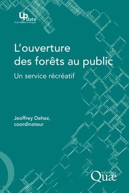 L'ouverture des forêts au public