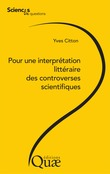 Pour une interprétation littéraire des controverses scientifiques