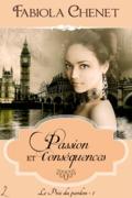 Passion et Conséquences