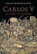 Carlos V, el césar y el hombre