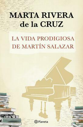 La vida prodigiosa de Martín Salazar