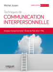 Techniques de communication interpersonnelle
