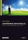 L'entreprise individuelle : EI, EIRL, auto-entreprise, EURL, SASU