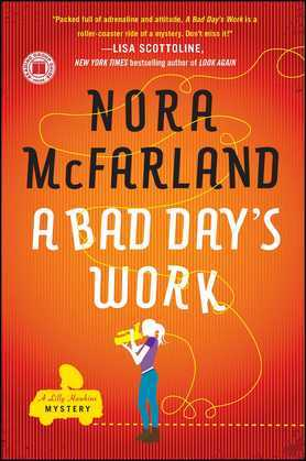 A Bad Day's Work: A Novel