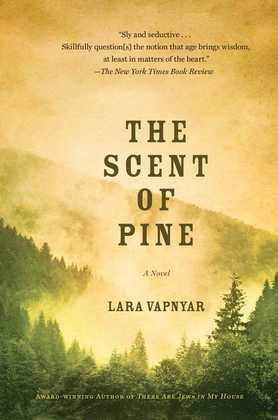 The Scent of Pine: A Novel
