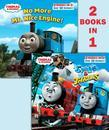 Thomas & Friends Spills & Thrills/ No More Mr. Nice Engine (Thomas & Friends)