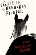 The Ballad of Barnabas Pierkiel