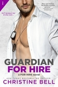 Guardian For Hire: A For Hire Novel