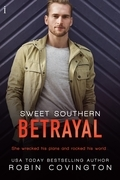 Sweet Southern Betrayal: A Boys Are Back in Town Novel
