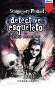 Detective esqueleto: días oscuros