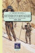 Souvenirs d'un montagnard (édition du centenaire : 1909-2009)