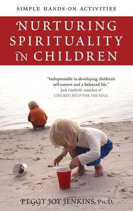 Nurturing Spirituality in Children: Simple Hands-On Activities