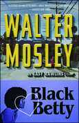 "Black Betty: Featuring an Original Easy Rawlins Short Story ""Ga"