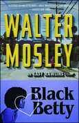 "Black Betty: Featuring an Original Easy Rawlins Short Story ""Ga"