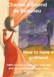 How to have a girlfriend