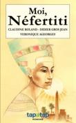 Moi, Néfertiti