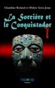 La Sorcière et le Conquistador