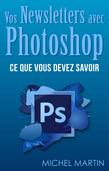 Des newsletters avec Photoshop