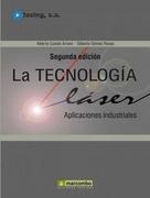 Tecnologia Láser: Aplicaciones Industriales