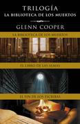 Trilogía La biblioteca de los muertos (La biblioteca de los muertos, El libro de las almas y El fin de los escribas)