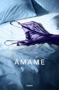 J. Kenner - Ámame