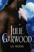 Julie Garwood - La Boda