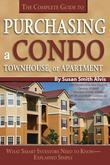 The Complete Guide to Purchasing a Condo, Townhouse, or Apartment: What Smart Investors Need to Know-Explained Simply