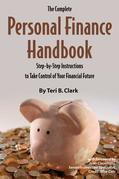 The Complete Personal Finance Handbook: Step-by-Step Instructions to Take Control of Your Financial Future