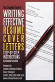 The Complete Guide to Writing Effective Resume Cover Letters: Step-by-Step Instructions: Step-by-Step Instructions