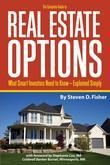 The Complete Guide to Real Estate Options: What Smart Investors Need to Know-Explained Simply