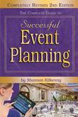 The Complete Guide to Successful Event Planning REVISED 2nd Edition