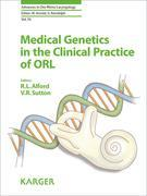Medical Genetics in the Clinical Practice of ORL