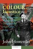 The Colour of Injustice: The Mysterious Murder of the Daughter of a High Court Judge
