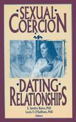 Sexual Coercion in Dating Relationships