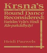 Krsna's Round Dance Reconsidered: Hariram Vyas's Hindi Ras-pancadhyayi