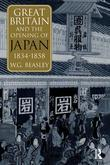 Great Britain and the Opening of Japan 1834-1858