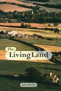 The Living Land: Agriculture, Food and Community Regeneration in the 21st Century
