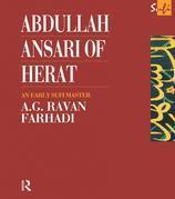 Abdullah Ansari of Herat (1006-1089 Ce): An Early Sufi Master