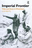 Imperial Frontier: Tribe and State in Waziristan