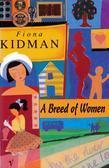a Breed of Women