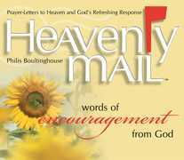 Heavenly Mail/Words/Encouragment: Prayers Letters to Heaven and God's Refreshing Response