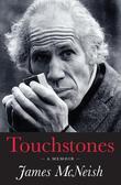 Touchstones: A Memoir