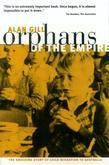 Orphans of The Empire: The Shocking Story of Child Migration to Australia
