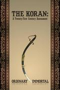 The Koran: A Twenty-First Century Assessment