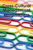 Cross-Cultural Management: A Transactional Approach: A Transactional Approach