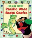 Fun and Simple Pacific West State Crafts: California, Oregon, Washington, Alaska, and Hawaii