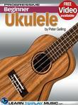 Ukulele Lessons for Beginners: Teach Yourself How to Play Ukulele (Free Video Available)