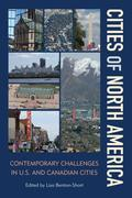 Cities of North America: Contemporary Challenges in U.S. and Canadian Cities