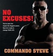 Commando Steve: No Excuses!